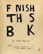 Cover-Bild zu Smith, Keri: Finish This Book