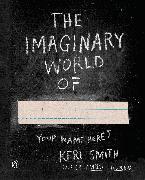 Cover-Bild zu Smith, Keri: The Imaginary World of