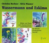 Cover-Bild zu Buchner, Christina: Wassermann und Eskimo