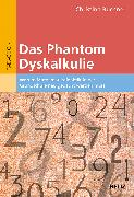 Cover-Bild zu Buchner, Christina: Das Phantom Dyskalkulie