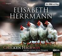 Cover-Bild zu Herrmann, Elisabeth: CHICKEN HIGHWAY und drei weitere Krimi-Hörspiele