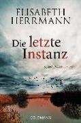 Cover-Bild zu Herrmann, Elisabeth: Die letzte Instanz