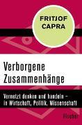 Cover-Bild zu Capra, Fritjof: Verborgene Zusammenhänge