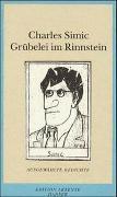 Cover-Bild zu Simic, Charles: Grübelei im Rinnstein
