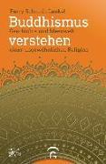 Cover-Bild zu Schmidt-Leukel, Perry: Buddhismus verstehen