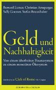 Cover-Bild zu Lietaerr, Bernard: Geld und Nachhaltigkeit