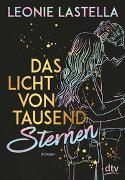 Cover-Bild zu Lastella, Leonie: Das Licht von tausend Sternen