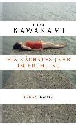 Cover-Bild zu Kawakami, Hiromi: Bis nächstes Jahr im Frühling