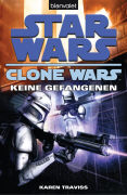 Cover-Bild zu Traviss, Karen: Star Wars? Clone Wars 3
