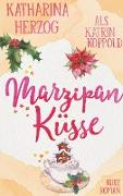 Cover-Bild zu Koppold, Katrin: Marzipanküsse