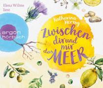 Cover-Bild zu Herzog, Katharina: Zwischen dir und mir das Meer