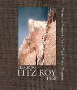 Cover-Bild zu Chouinard, Yvon: Climbing Fitz Roy, 1968