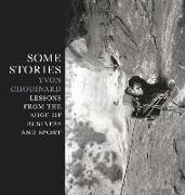 Cover-Bild zu Chouinard, Yvon: Some Stories