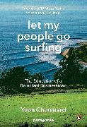 Cover-Bild zu Chouinard, Yvon: Let My People Go Surfing