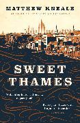 Cover-Bild zu Kneale, Matthew: Sweet Thames