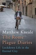 Cover-Bild zu Kneale, Matthew: The Rome Plague Diaries