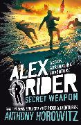 Cover-Bild zu Horowitz, Anthony: Secret Weapon