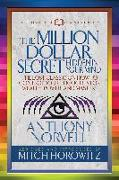 Cover-Bild zu Norvell, Anthony: The Million Dollar Secret Hidden in Your Mind (Condensed Classics)