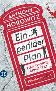 Cover-Bild zu Horowitz, Anthony: Ein perfider Plan