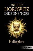 Cover-Bild zu Horowitz, Anthony: Die fünf Tore - Höllenpforte