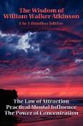 Cover-Bild zu Atkinson, William Walker: The Wisdom of William Walker Atkinson