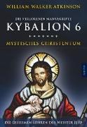 Cover-Bild zu Atkinson, William Walker: Kybalion 6 - Mystisches Christentum