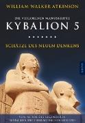 Cover-Bild zu Atkinson, William Walker: Kybalion 5 - Schätze des Neuen Denkens