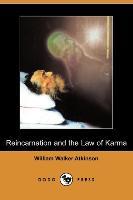 Cover-Bild zu Atkinson, William Walker: Reincarnation and the Law of Karma (Dodo Press)