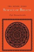 Cover-Bild zu Ramacharaka, Yogi: The Hindu-Yogi Science of Breath