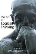 Cover-Bild zu Atkinson, William Walker: The Art of Logical Thinking or the Laws of Reasoning
