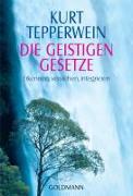 Cover-Bild zu Tepperwein, Kurt: Die Geistigen Gesetze