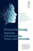 Cover-Bild zu Zanin, Renata (Hrsg.): Herausforderung Sprache in Kindergarten, Schule und Universität