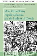 Cover-Bild zu Bulgatz, Joseph: More Extraordinary Popular Delusions and the Madness of Crowds