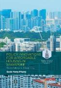 Cover-Bild zu Phang, Sock-Yong: Policy Innovations for Affordable Housing In Singapore