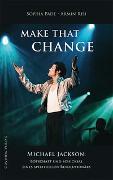 Cover-Bild zu Risi, Armin: MAKE THAT CHANGE