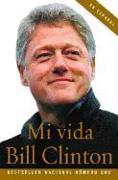 Cover-Bild zu Clinton, Bill: Mi Vida