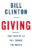 Cover-Bild zu Clinton, Bill: Giving: How Each of Us Can Change the World