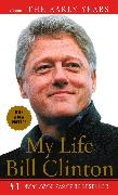 Cover-Bild zu Clinton, Bill: My Life: The Early Years: Volume I: The Early Years