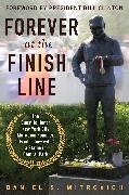 Cover-Bild zu Mitrovich, Daniel S.: Forever at the Finish Line