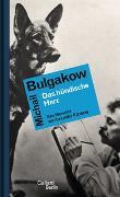 Cover-Bild zu Bulgakow, Michail: Das hündische Herz