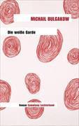 Cover-Bild zu Bulgakow, Michail: Die weisse Garde