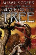 Cover-Bild zu Cooper, Susan: Silver on the Tree