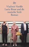 Cover-Bild zu Vertlib, Vladimir: Lucia Binar und die russische Seele
