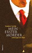Cover-Bild zu Vertlib, Vladimir: Mein erster Mörder