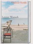 Cover-Bild zu Vertlib, Vladimir: Letzter Wunsch