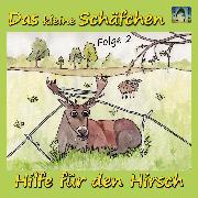 Cover-Bild zu Wolf, Juliane: Hilfe für den Hirsch (Audio Download)
