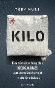 Cover-Bild zu Muse, Toby: Kilo