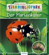 Cover-Bild zu Tracqui, Valérie: Meine große Tierbibliothek: Der Marienkäfer