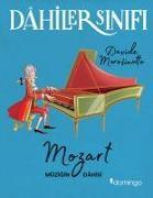 Cover-Bild zu Morosinotto, Davide: Dahiler Sinifi Mozart Müzigin Dahisi