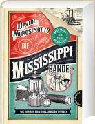 Cover-Bild zu Morosinotto, Davide: Die Mississippi-Bande